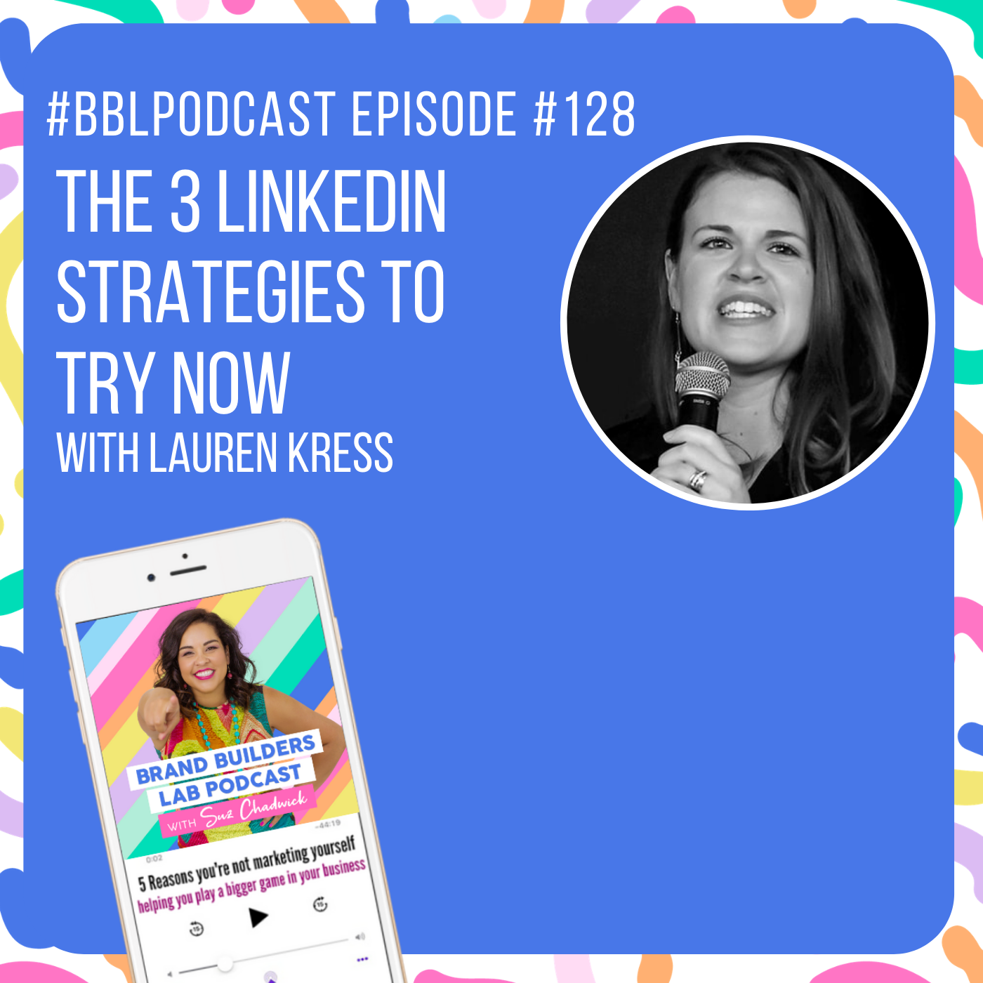 Lauren Kress, The Business Scientist joins Suzanne Chadwick on the Brand Builders Lab Podcast