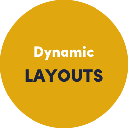 Dynamic Layouts