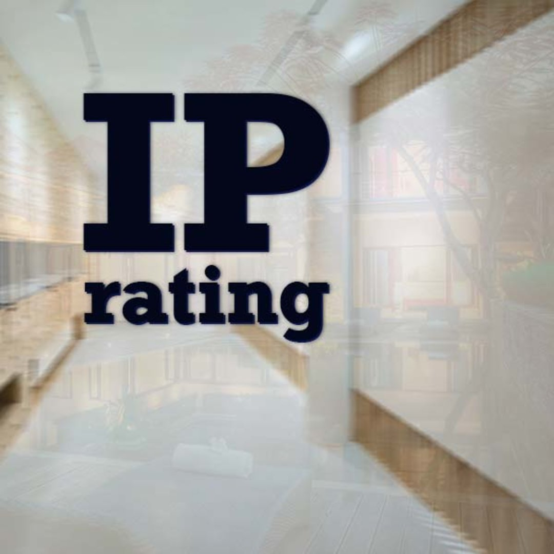IP Rating Matters