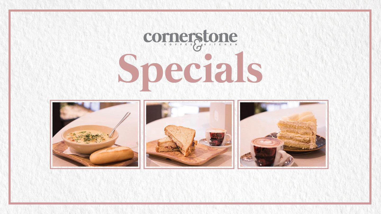 Cornerstone Specials