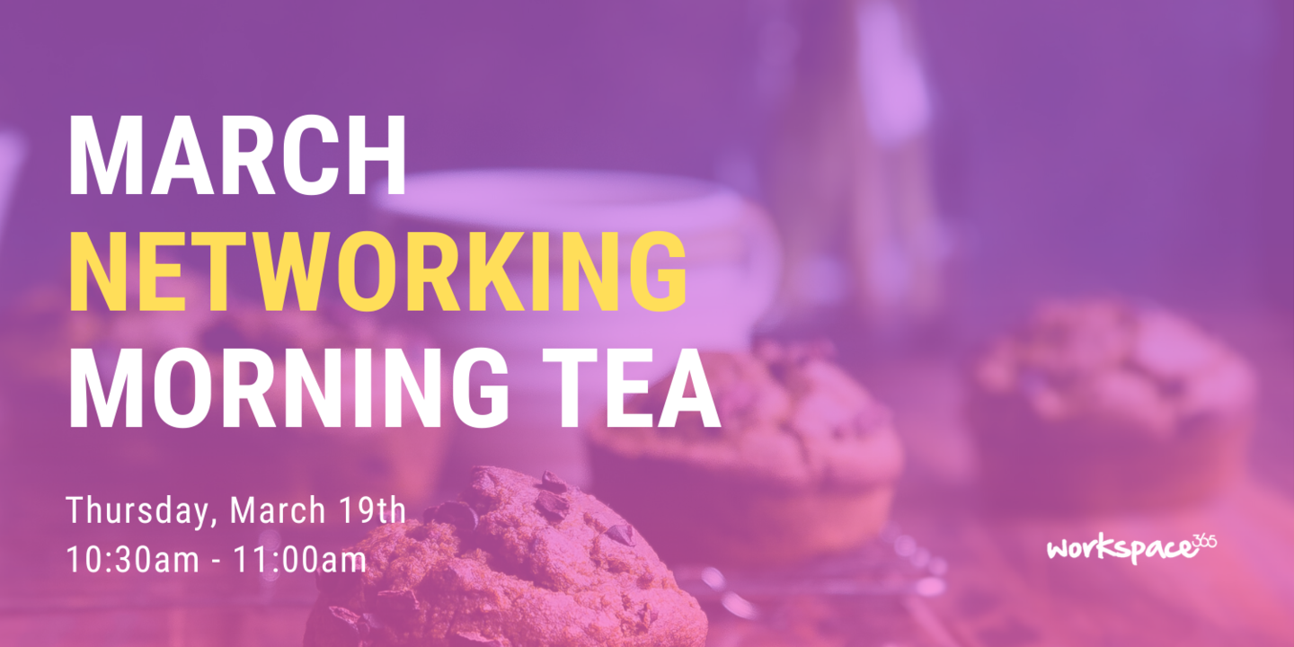 March Networking Morning Tea