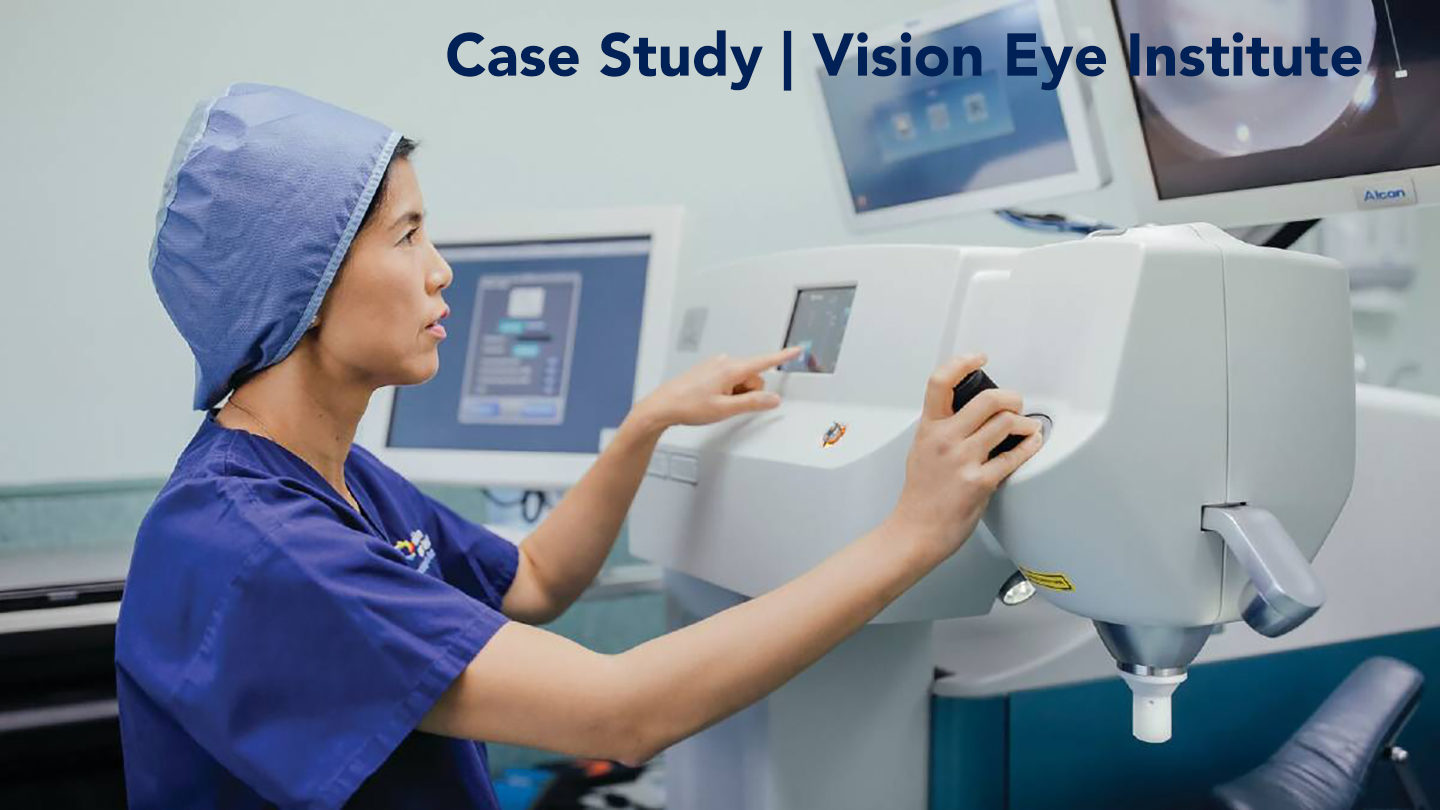 Case Study | Vision Eye Institute