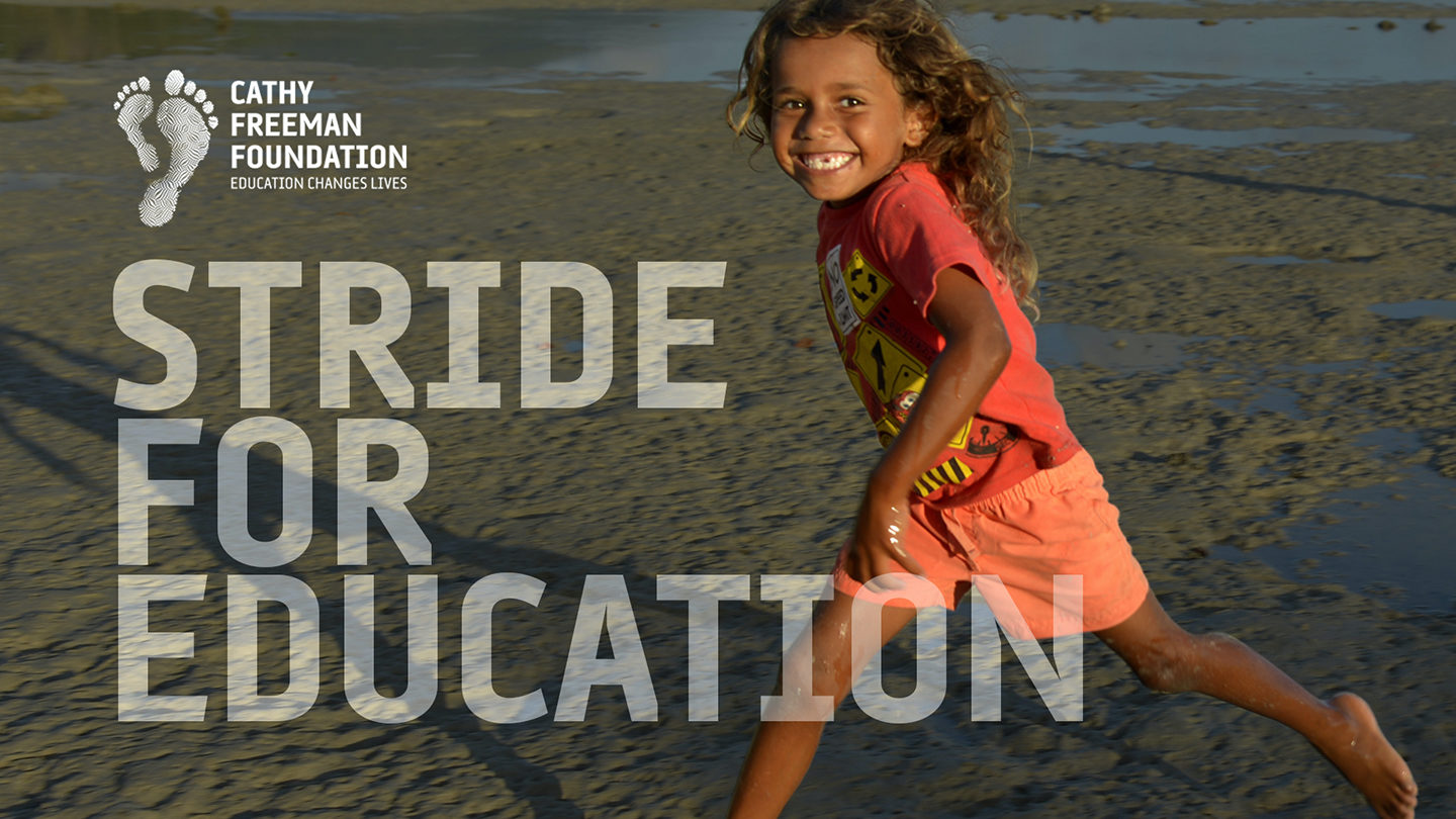 Cathy Freeman Foundation | Stride for Education